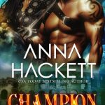 Review: Champion (Galactic Gladiators #5) by Anna Hackett