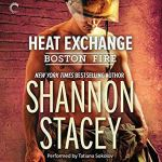 Audiobook Review: Heat Exchange (Boston Fire #1) by Shannon Stacey (Narrator: Tatiana Sokolov)
