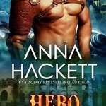Review: Hero (Galactic Gladiators, #3) by Anna Hackett