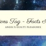 25 Questions Tag – Facts About Me