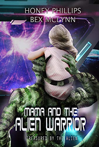 Mama and the Alien Warrior Book Cover