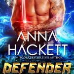 Review: Defender (Galactic Gladiators; House of Rone #2) by Anna Hackett