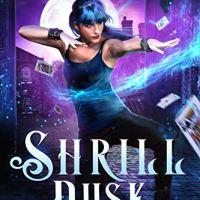 Review: Shrill Dusk (City of Magic #1) by Helen Harper