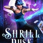 Review: Shrill Dusk (City of Magic #1) by Helen Harper