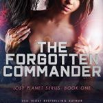 Review: The Forgotten Commander (Lost Planet, #1) by K. Webster & Nicole Blanchard