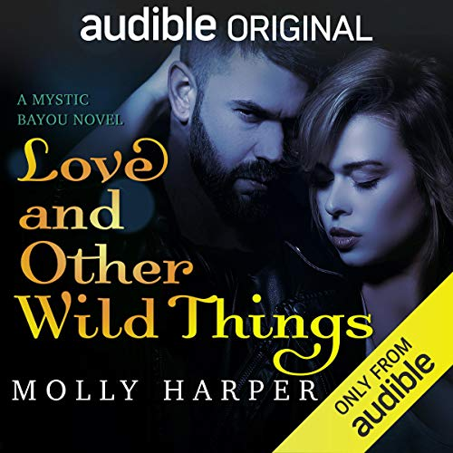Love and Other Wild Things Book Cover