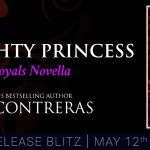 It's Release Day! The Naughty Princess: A Sexy Royals Novella (1001 Dark Nights) by Claire Contreras ~ #Excerpt