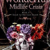 Review: It's A Wonderful Midlife Crisis (Good to the Last Death #1) by Robyn Peterman