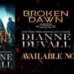 It's Release Day! Broken Dawn (Immortal Guardians) by Dianne Duvall