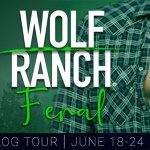 Feral (Wolf Ranch) by Renee Rose & Vanessa Vale ~ #BookTour #Excerpt