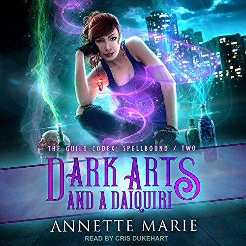 Dark Arts and a Daiquiri Book Cover