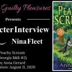 Character Interview: Nina Fleet (Peachy Scream by Anna Gerard) ~ #BookTour
