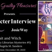 Character Interview: Josie Way (Bait and Witch by Angela M. Sanders) ~ #BookTour #Giveaway