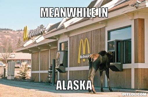would-you-like-fries-with-that-meme-generator-meanwhile-in-alaska-e2cd3a