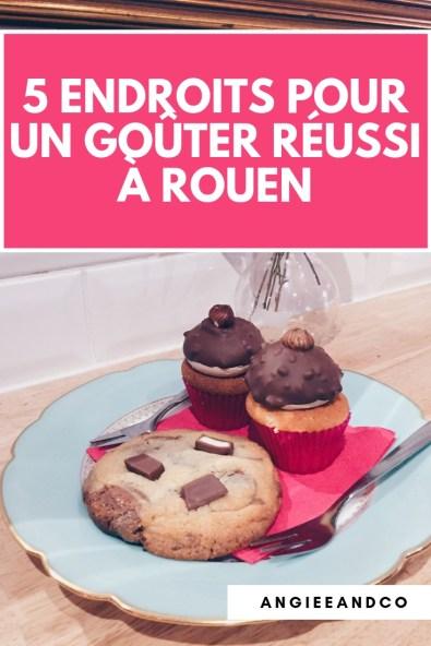 Epingle Pinterest pour mon article sur les 5 endroits pour un gouter réussi à Rouen