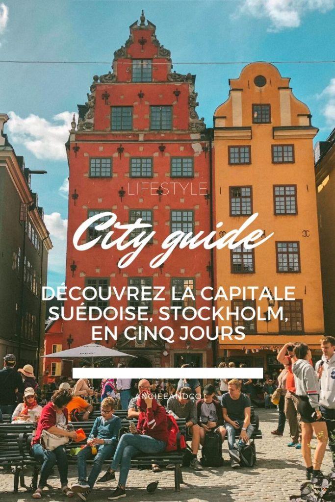 City guide : découvrez la capitale suédoise, Stockholm, en cinq jours!