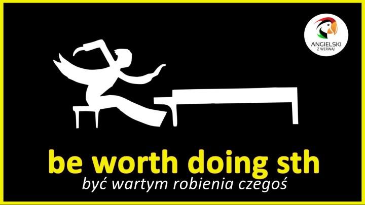 worth doing