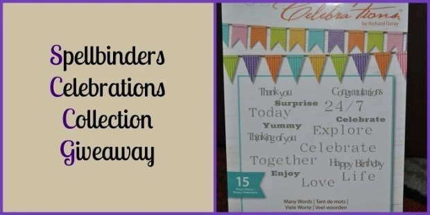 Spellbinders Celebrations Collection Review - Giveaway