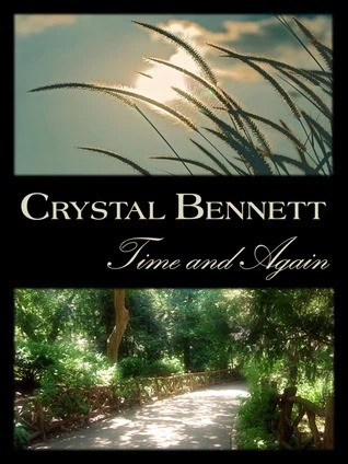 Time and Again by Crystal Bennett