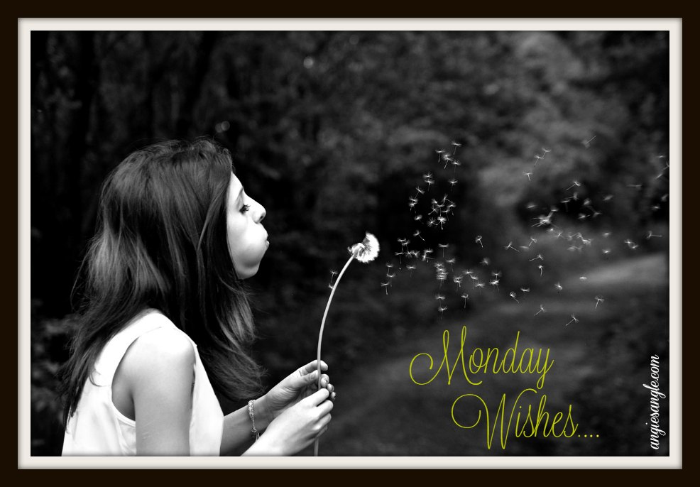 Monday Wishes