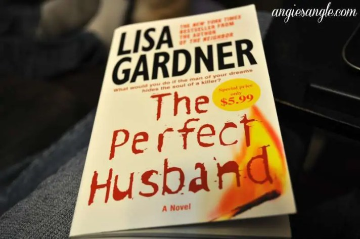 Catch the Moment 365 - Day 245 - Current Book The Perfect Husband