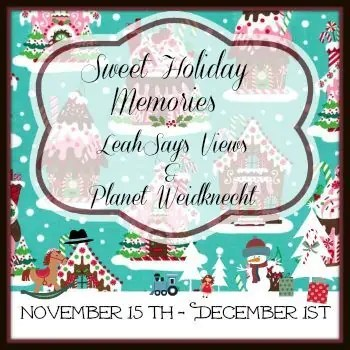 Sweet Holiday Memories Nov 15 - Dec 1. LeahSays Views