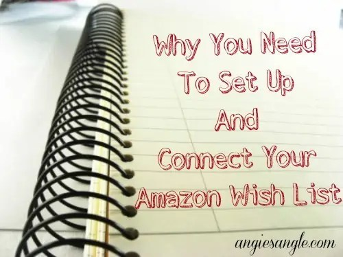 Why You Need To Set Up And Connect Your Amazon Wish List