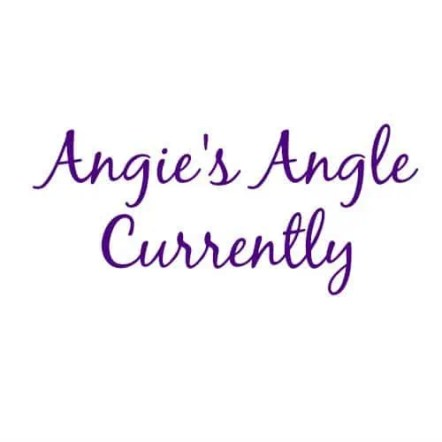 Currently - Angies Angle