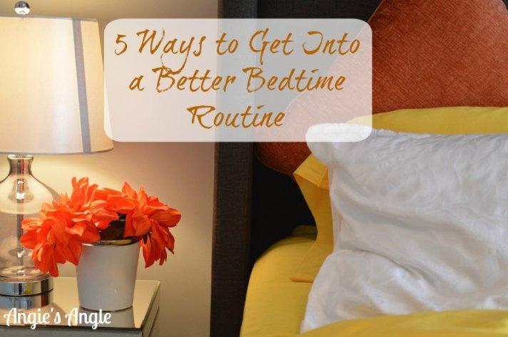 Better Bedtime Routine