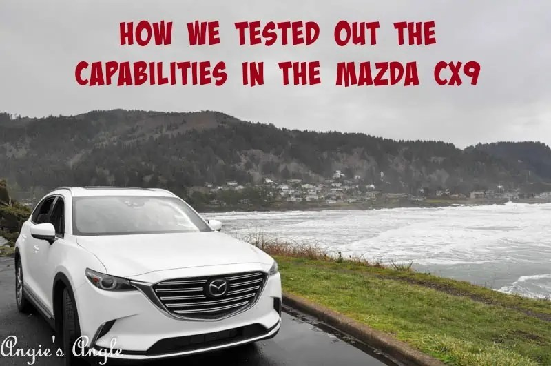 How We Tested Out the Capabilities in the Mazda CX9 #ad