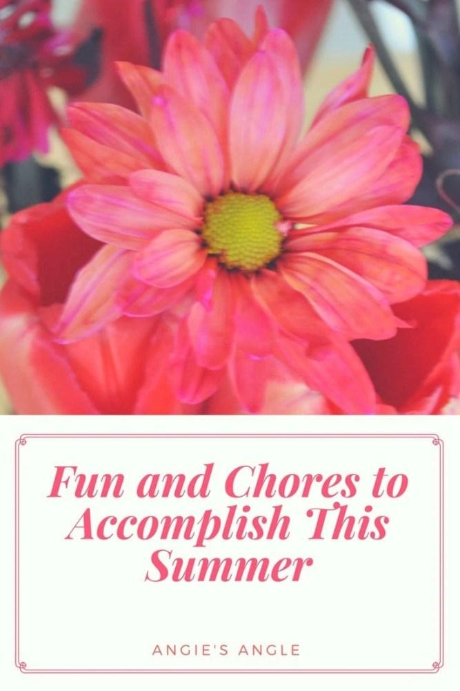 Fun and Chores to Accomplish This Summer
