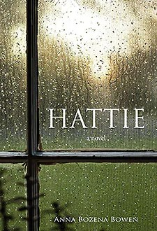 HATTIE by Anna Bozena Bowen1 Book of the Week
