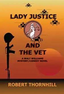Lady Justice and the Vet by Robert Thornhill1 Book of the Week