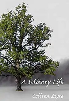 Solitary Life by Colleen Sayre1 Book of the Week