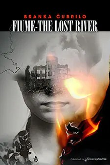 fiume the lost river by branka cubrilo1 Book of the Week
