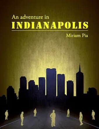 An Adventure In indianapolis (Front) - Miriam Pia
