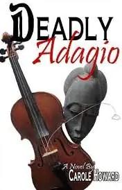 DEADLY-ADAGIO-by-Carole-Howard