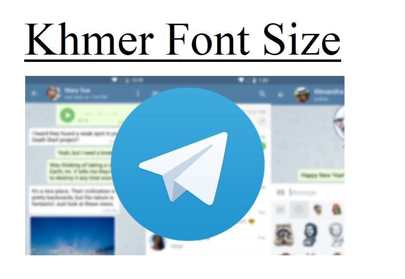 How To Change Khmer Font Size In Telegram Desktop – AngkorTech