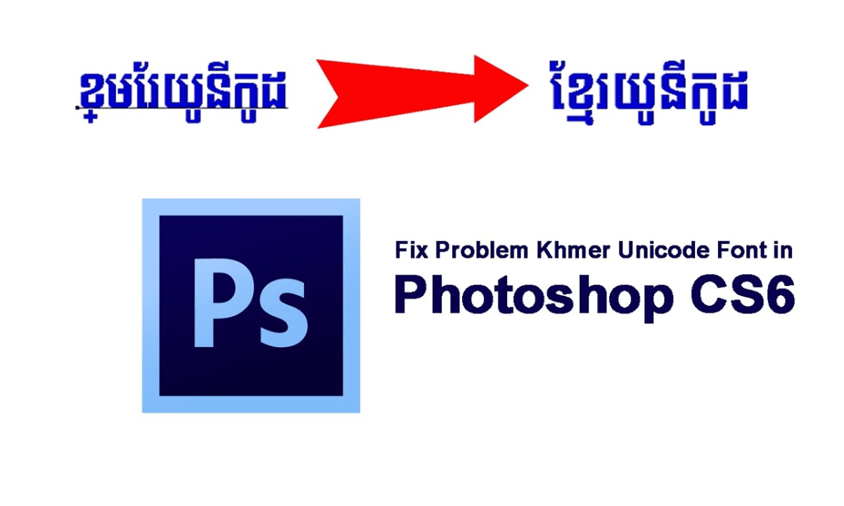 Problem Khmer Unicode Font in Photoshop – AngkorTech