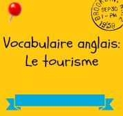 vocabulaire anglais tourisme