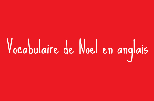 vocabulaire noel en anglais