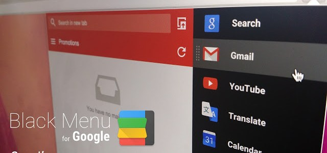 Black Menu – Access all the google services under one roof in Chrome !