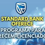 Standard Bank: Programa de Recém-Licenciados 2021