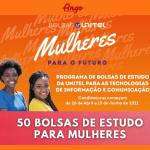 """UNITEL: Programa de Bolsas de Estudo """"Mulheres para o Futuro"""" 2021"""