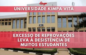Reprovações leva à desistência de muitos Estudantes (Universidade Kimpa Vita)