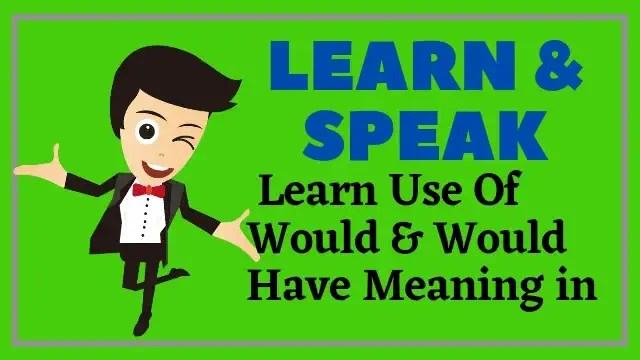 learn would and would have meaning in hindi