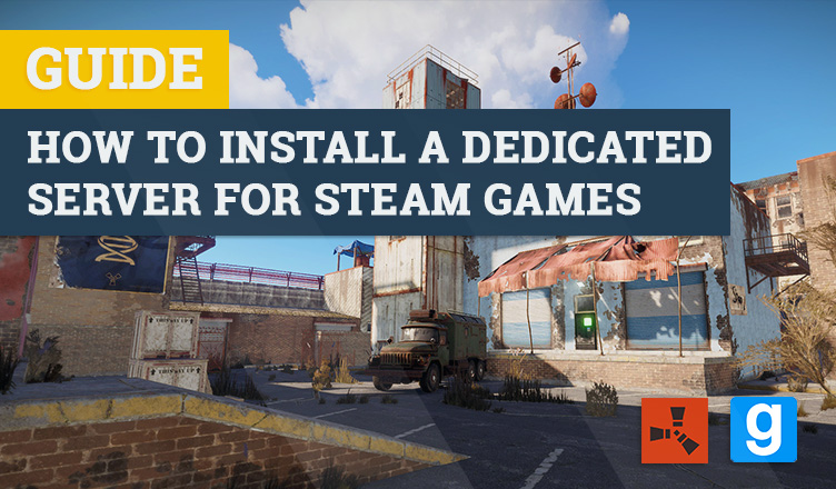 How to install a dedicated server for Steam games • Angry-Mob
