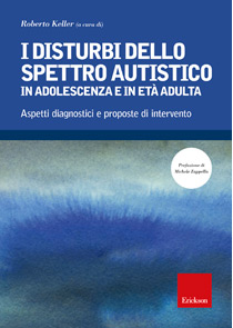 Book Cover: I disturbi dello spettro autistico in adolescenza e in età adulta