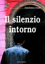 Book Cover: Il silenzio intorno