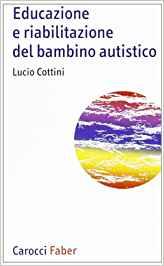 Book Cover: Educazione e riabilitazione del bambino autistico